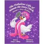 The Fabulous Life of Minnie the Sassy Chick