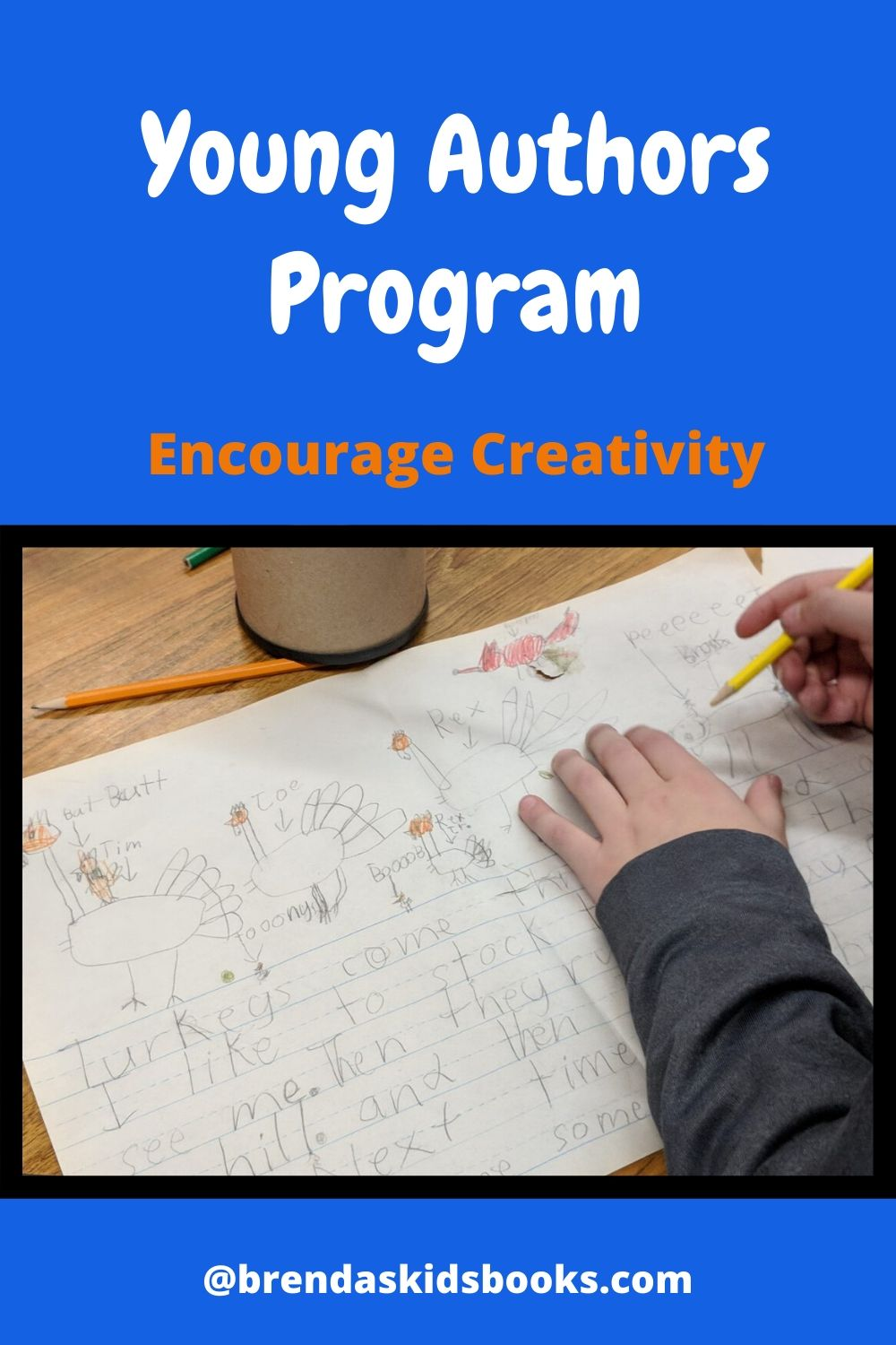 Young Authors Program, encourage creativity, Brenda's Kids Books, Child hands on a desk and the story he is writing.