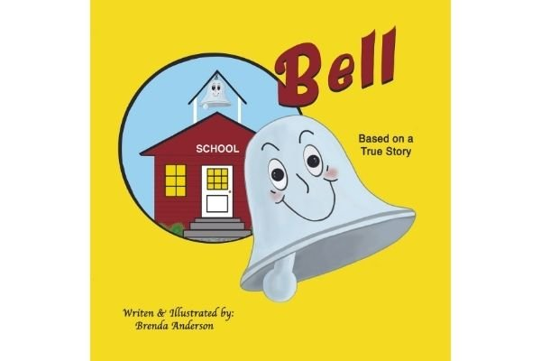 """Picture of """"Bell"""" a children's book. Yellow cover with a picture of a red school house and bell on top. Picture of a cute bell with a smiling face, based on a true story."""